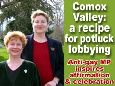 Comox Valley: a recipe for potluck lobbying for gay marriage.(Photo of Monika Grunberg and Serena Patterson courtesy of the couple)