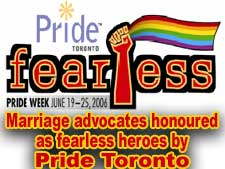 Marriage advocates honoured as fearless heroes by Pride Toronto