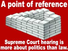 A point of reference - Supreme Court hearing on gay marriage is more about politics than law